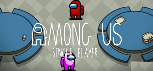 Among Us Single Player Online Edition